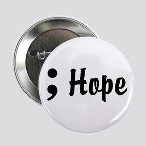 """Hope Semicolon 2.25"""" Button"""