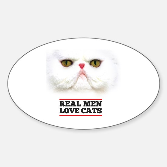 Real Men Love Cats Sticker (Oval)