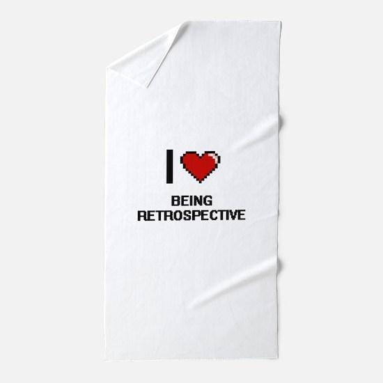 I Love Being Retrospective Digitial De Beach Towel