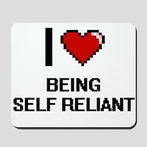 I Love Being Self Reliant Digitial Desig Mousepad