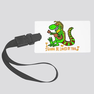 I want to be loved by you Iguana Large Luggage Tag
