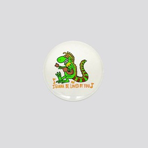 I want to be loved by you Iguana Mini Button