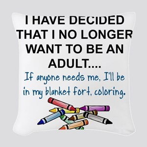 COLORING - I HAVE DECIDED THAT Woven Throw Pillow
