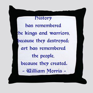 William Morris Quotation About Art Throw Pillow