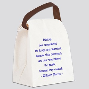 William Morris Quotation About Ar Canvas Lunch Bag