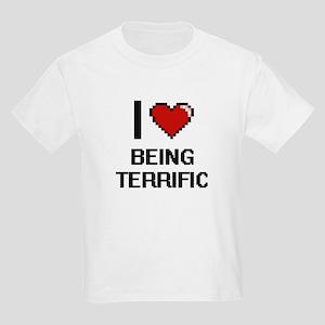 I love Being Terrific Digitial Design T-Shirt