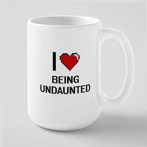 I love Being Undaunted Digitial Design Mugs