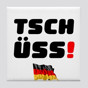 TSCHUSS - GERMAN Tile Coaster