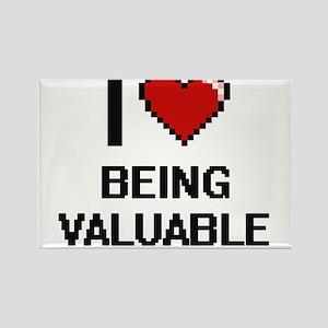 I love Being Valuable Digitial Design Magnets