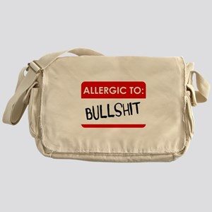 Allergic To Bullshit Messenger Bag