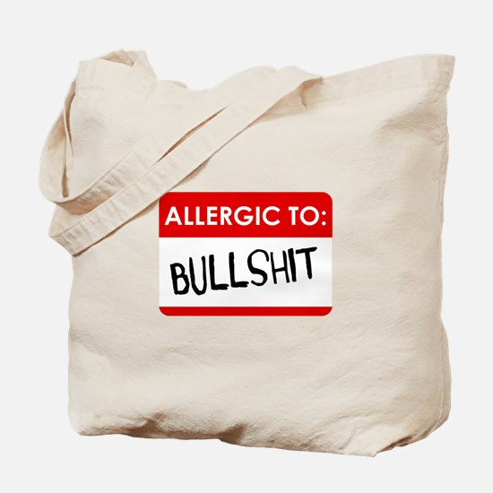 Allergic To Bullshit Tote Bag