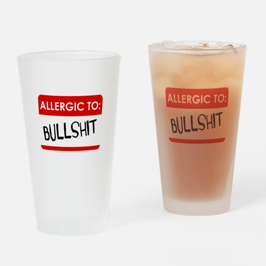 Allergic To Bullshit Drinking Glass