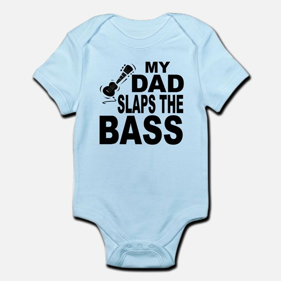My Dad Slaps The Bass Body Suit