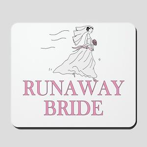 Runaway Bride Too Mousepad