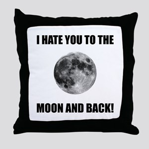 Hate To The Moon Throw Pillow