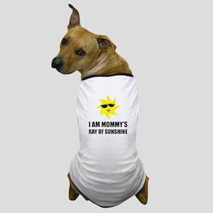 Mommys Sunshine Dog T-Shirt