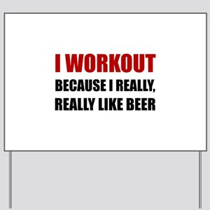 Workout Beer Yard Sign