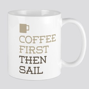 Coffee Then Sail Mugs