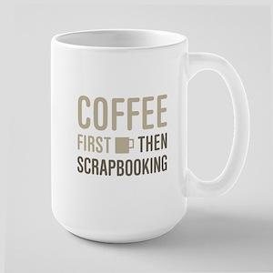 Coffee Then Scrapbooking Mugs