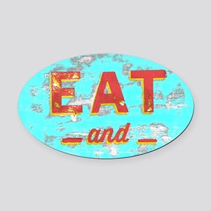 EAT and DRINK red, yellow Oval Car Magnet