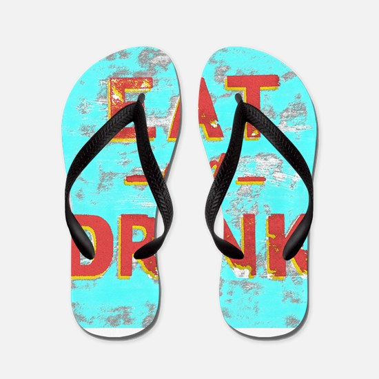 EAT and DRINK red, yellow Flip Flops