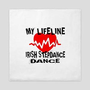 My Lifeline Irish Step dance Queen Duvet