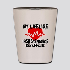My Lifeline Irish Step dance Shot Glass