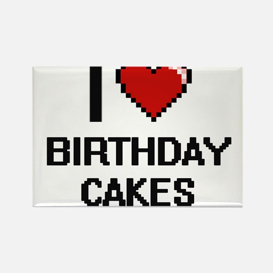 I Love Birthday Cakes Digitial Design Magnets