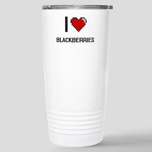 I Love Blackberries Dig Stainless Steel Travel Mug