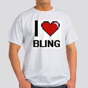 I Love Bling Digitial Design T-Shirt