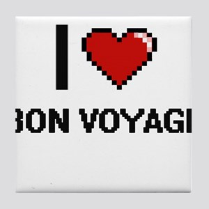I Love Bon Voyage Digitial Design Tile Coaster