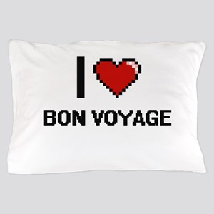 I Love Bon Voyage Digitial Design Pillow Case