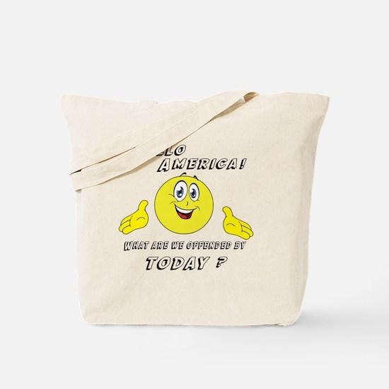 Hello America Sarcastic Smiley  Tote Bag