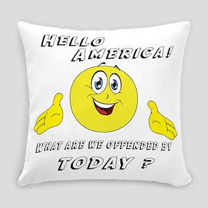 Hello America Sarcastic Smiley  Everyday Pillow