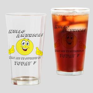 Hello America Sarcastic Smiley  Drinking Glass