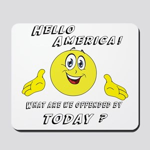 Hello America Sarcastic Smiley Mousepad