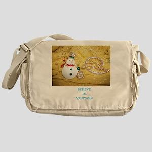 BELIEVE IN YOURSELF SNOWMAN. Messenger Bag