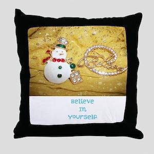 BELIEVE IN YOURSELF SNOWMAN. Throw Pillow