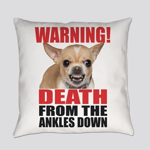 Warning! Death From The Ankles Everyday Pillow