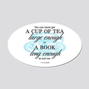 Tea Quote 20x12 Oval Wall Decal