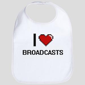 I Love Broadcasts Digitial Design Bib