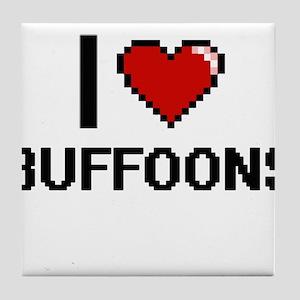 I Love Buffoons Digitial Design Tile Coaster