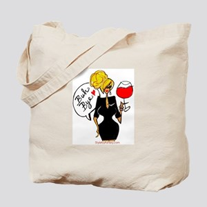 buh bye blonde Tote Bag