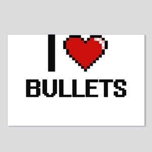 I Love Bullets Digitial D Postcards (Package of 8)