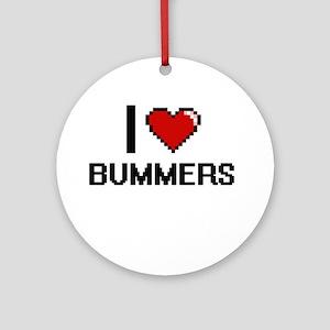 I Love Bummers Digitial Design Ornament (Round)