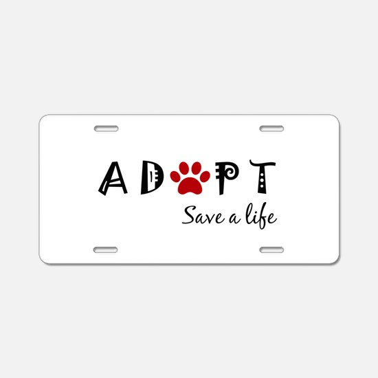 Cute Dog adopt Aluminum License Plate