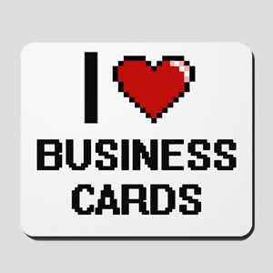 I Love Business Cards Digitial Design Mousepad