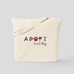 Adopt. Don't Shop. Tote Bag