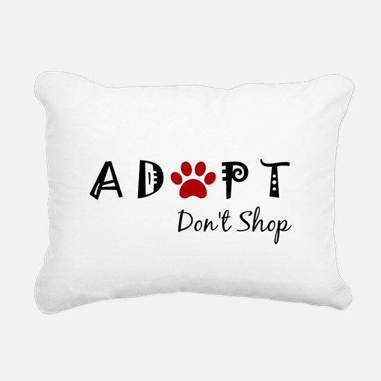 Adopt. Don't Shop. Rectangular Canvas Pillow