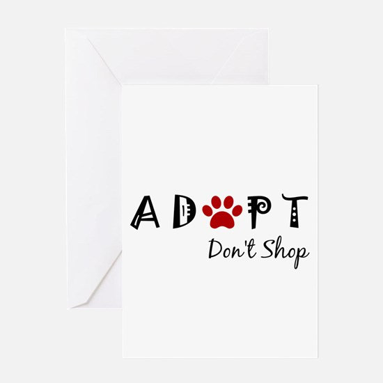 Adopt. Don't Shop. Greeting Cards